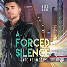 A Forced Silence Audiobook by Cate Ashwood Narrated by Scott R. Smith
