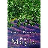 Encore Provenceby Peter Mayle