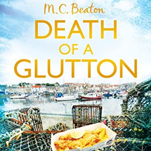 Death of a Glutton: Hamish MacBeth, Book 8 | [M. C. Beaton]