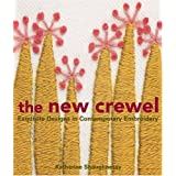 The New Crewel: Exquisite Designs in Contemporary Embroidery ~ Katherine Shaughnessy