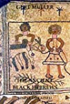 The Ancient Black Hebrews Vol II: The...
