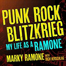 Punk Rock Blitzkrieg: My Life as a Ramone (       UNABRIDGED) by Rich Herschlag, Marky Ramone Narrated by Corey M. Snow