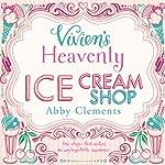 Vivien's Heavenly Ice Cream Shop | Abby Clements