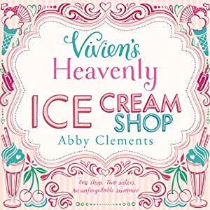 Vivien's Heavenly Ice Cream Shop Audiobook