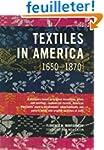 Textiles in America 1650-1870 Reissue