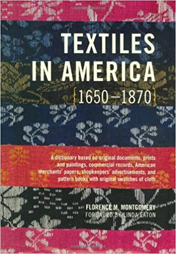 "Cover of ""Textiles in America 1650-1870"" by Florence M. Montgomery"