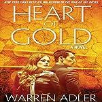 Heart of Gold | Warren Adler