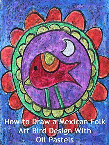 How to Draw a Mexican Folk Art Bird Design With Oil Pastels