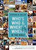 Whos Who And Wheres Where In The Bible 2.0: An Illustrated A-to-Z Dictionary of the People and Places in Scripture