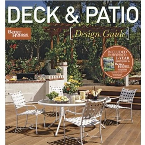 Deck and Patio Design Guide (Better Homes & Gardens Decorating)