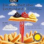 Die Wahrheit über Deutschland 3: Die WortArtisten mit neuen Tatsachen    div.