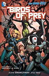 Birds of Prey Vol. 1: Trouble in Mind (The New 52) (Birds of Prey (DC Comics))