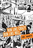 img - for Run Like Crazy Run like Hell book / textbook / text book