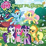 My Little Pony: Hooray for Spring! | Louise Alexander