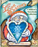 Santa and the Spirit of Christmas - Childrens Story Collection - Ages 6 to 9 (SANTA and the SPIRIT of CHRISTMAS Collection)