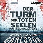 Der Turm der toten Seelen 1 | Christoffer Carlsson