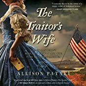 The Traitor's Wife: A Novel | [Allison Pataki]