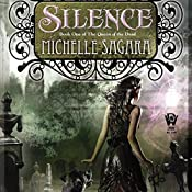 Silence: Queen of the Dead, Book 1 | Michelle Sagara