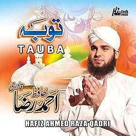 Hafiz Ahmed Raza Qadri albums MP3 free