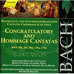 Bach: Congratulatory & Hommage Cantatas