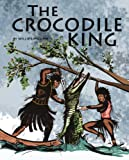 img - for The Crocodile King book / textbook / text book