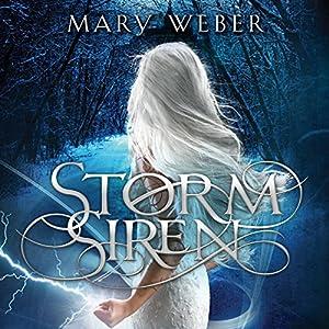 Storm Siren | [Mary Weber]