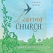 Leaving Church: A Memoir of Faith | [Barbara Brown Taylor]