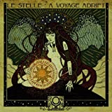 Le Stelle : A Voyage Adrift by Incoming Cerebral Overdrive