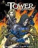 The Tower Chronicles: GeistHawk Volume 4