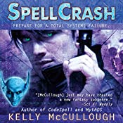 Spellcrash: Ravirn, Book 5 | Kelly McCullough