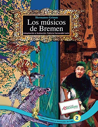 Los Músicos de Bremen: TOMO 2 de los Clásicos Universales de Patty (Spanish Edition)