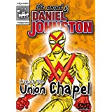 The Angel and Daniel Johnston - Live at the Union Chapel [DVD]by Daniel Johnston