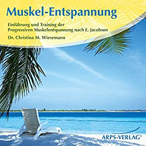 Muskel-Entspannung Hörbuch