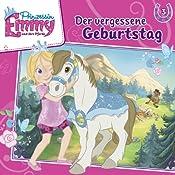 Der vergessene Geburtstag (Prinzessin Emmy und ihre Pferde 3) | Vincent Andreas