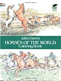 Horses of the World Coloring Book (Dover Nature Coloring Book) (0486249859) by John Green