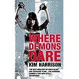 Where Demons Dare ~ Kim Harrison