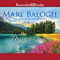 Unforgiven: The Horsemen Trilogy Audiobook by Mary Balogh Narrated by Rosalyn Landor