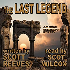 The Last Legend | [Scott Reeves]