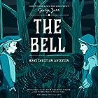 The Bell Hörspiel von Hans Christian Andersen Gesprochen von:  full cast