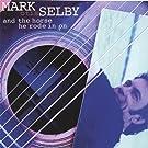 Mark Otis Selby & the Horse He