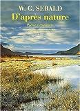 D'après nature: Poème élémentaire (2742770410) by Sebald, W. G.