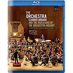 The Orchestra - Claudio Abbado & The Mozart's Orchestra Musicians [Blu-ray]