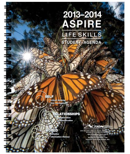 2013-2014 Aspire Student Day Planner August 2013 - July 2014 Academic Agenda Organizer 21st Century Skills Full Color Photography 8.5 X 11 Inches 144 Pages