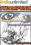 STEAMPUNK: Drawing Amazing Steampunk...