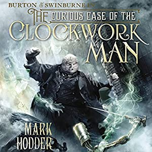 The Curious Case of the Clockwork Man Audiobook