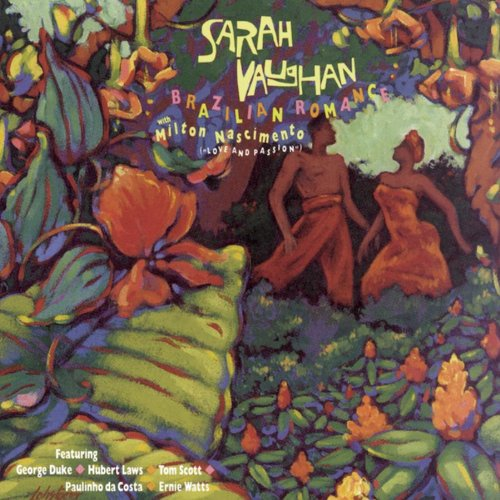 Brazilian Romance by Sarah Vaughan and Milton Nascimento