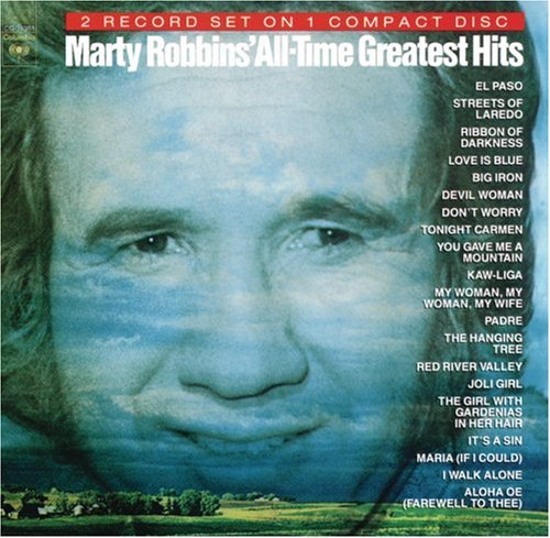 MARTY ROBBINS - Marty Robbins - All Time Greatest Hits - Zortam Music