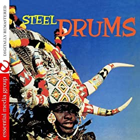 Steel Drums (Digitally Remastered)