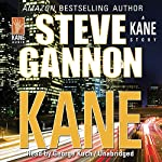 Kane: A Kane Novel Series Book 2 | Steve Gannon