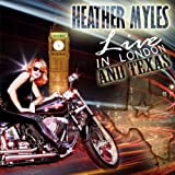 Live In London & Texas Heather Myles